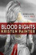 Kristen Painter - Blood Rights