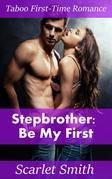 Stepbrother: Be My First