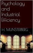 Psychology and Industrial Efficiency