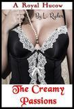 A Royal Hucow - The Creamy Passions