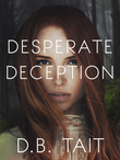 Desperate Deception: Dark Mountain 2