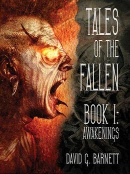 Tales of the Fallen: Book 1-Awakenings
