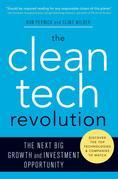 The Clean Tech Revolution: Winning and Profiting from Clean Energy