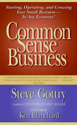 Common Sense Business: Managing Your Small Company