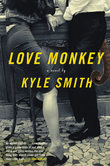 Love Monkey: A Novel