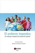El ambiente imperativo. Un enfoque integral del desarrollo infantil