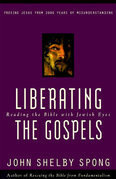 Liberating the Gospels: Reading the Bible with Jewish Eyes