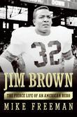 Jim Brown: A Hero's Life