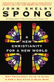 A New Christianity for a New World