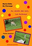 Au jardin des vers, les animaux