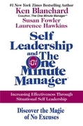 Ken Blanchard - Self Leadership and the One Minute Manager