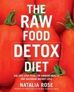 The Raw Food Detox Diet