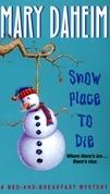 Snow Place to Die
