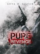 Pure Revenge (Lethal Men Series, #1)