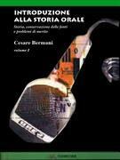 Introduzione alla Storia Orale - Volume 1