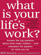 What is Your Life's Work?
