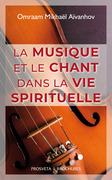 La musique et le chant dans la vie spirituelle