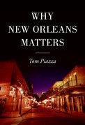 Why New Orleans Matters