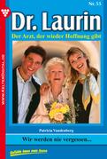 Dr. Laurin 55 - Arztroman