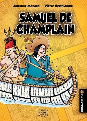 Connais-tu? - En couleurs 7 - Samuel de Champlain