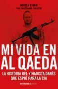 Mi vida en Al Qaeda