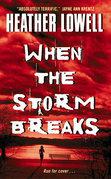 When the Storm Breaks