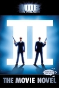 Men in Black II: The Movie Novel