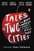 Tales of Two Cities: The Best and Worst of Times in Today's New York