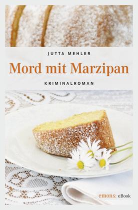 Mord mit Marzipan