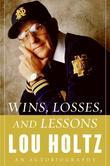 Wins, Losses, and Lessons