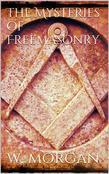 The Mysteries of Free Masonry