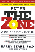 The Zone: Revolutionary Life Plan to Put Your Body