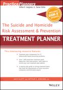 The Suicide and Homicide Risk Assessment and Prevention Treatment Planner, with DSM-5 Updates