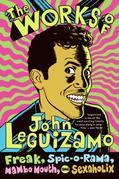 The Works of John Leguizamo