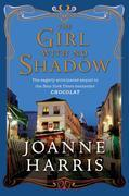 Joanne Harris - The Girl with No Shadow