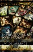 The Illustrated Key to the Tarot