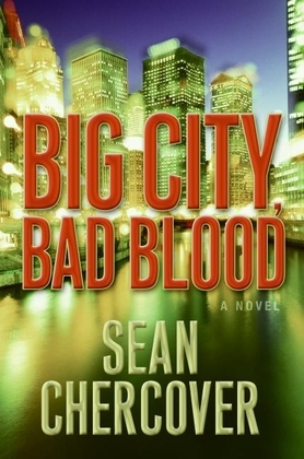 Big City, Bad Blood