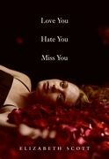 Love You Hate You Miss You