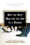 Why the Best Man for the Job Is a Woman