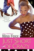 Just Short of Crazy