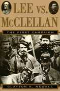 Lee vs. McClellan: The First Campaign