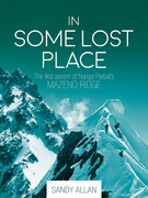 In Some Lost Place: The first ascent of Nanga Parbat¿s Mazeno Ridge