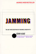 Jamming: Art and Discipline of Business Creativit
