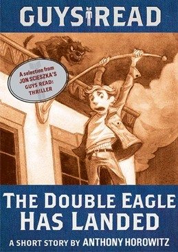 Guys Read: The Double Eagle Has Landed