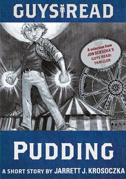 Guys Read: Pudding