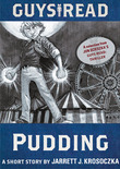 Guys Read: Pudding