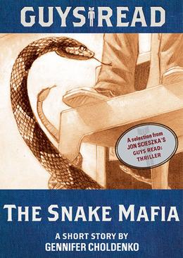 Guys Read: The Snake Mafia