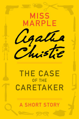 The Case of the Caretaker