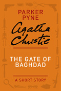 The Gate of Baghdad: A Parker Pyne Story