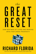 The Great Reset: How the Post-Crash Economy Will Change the Way We Live and Work
